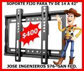 """SOPORTE FIJO PARA TV HASTA 42"""" $400"""